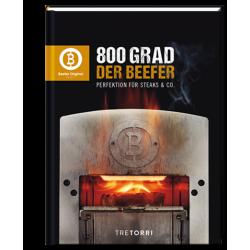 800 GRAD - DER BEEFER - Perfektion für Steaks